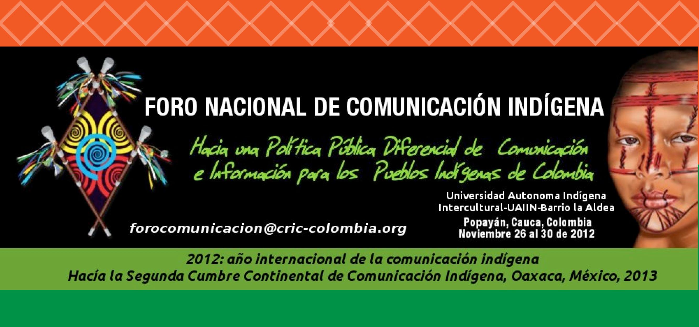 Foro Nacional De Comunicacíon Indígena